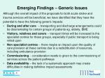 emerging findings generic issues