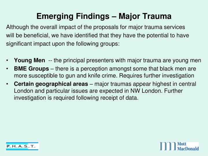 Emerging Findings – Major Trauma