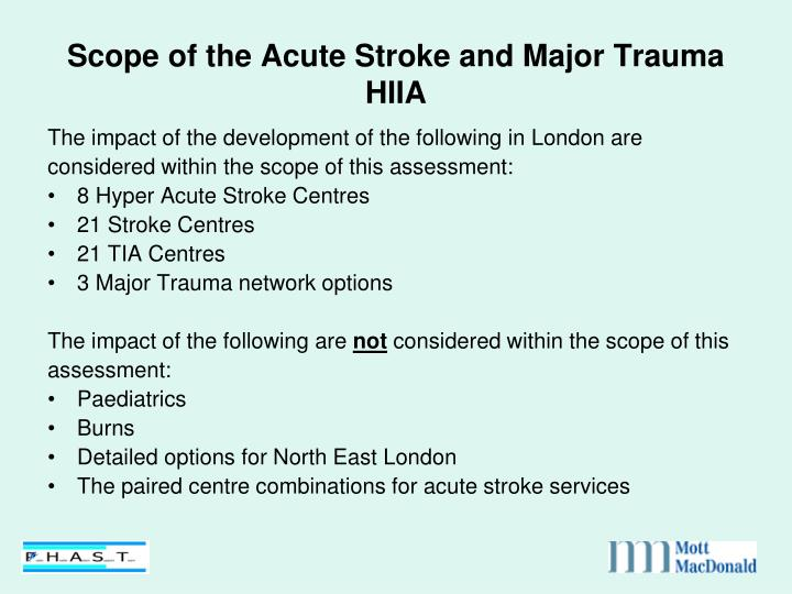 Scope of the Acute Stroke and Major Trauma HIIA