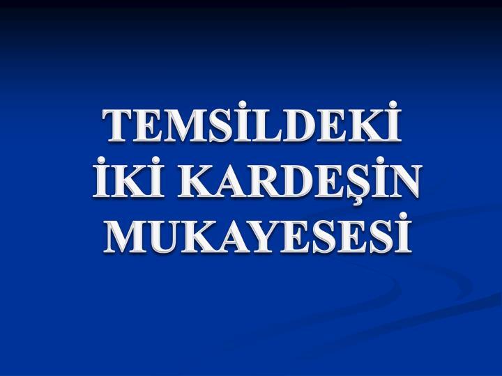 TEMSİLDEKİ