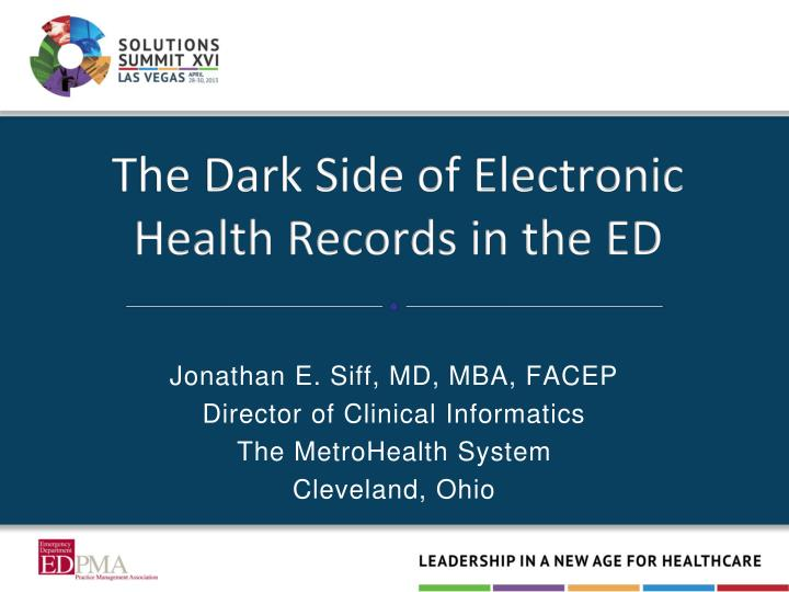The dark side of electronic health records in the ed