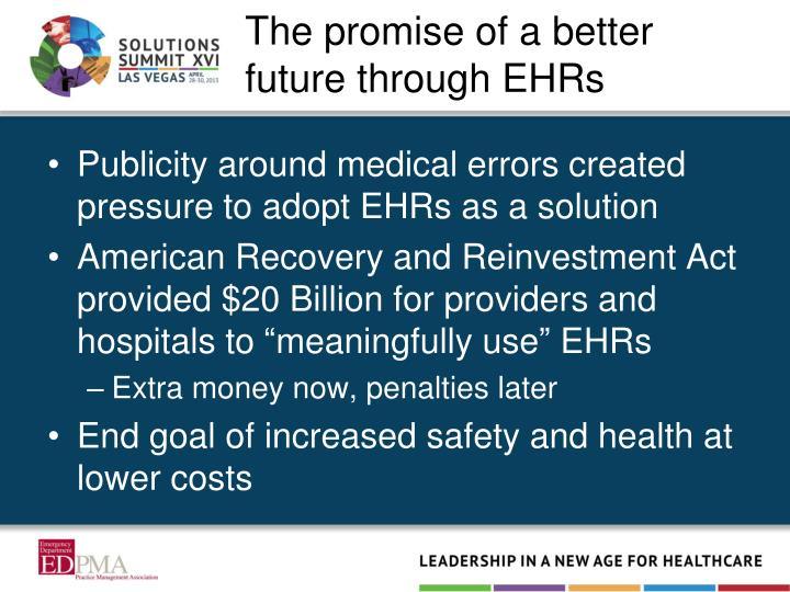 The promise of a better future through EHR