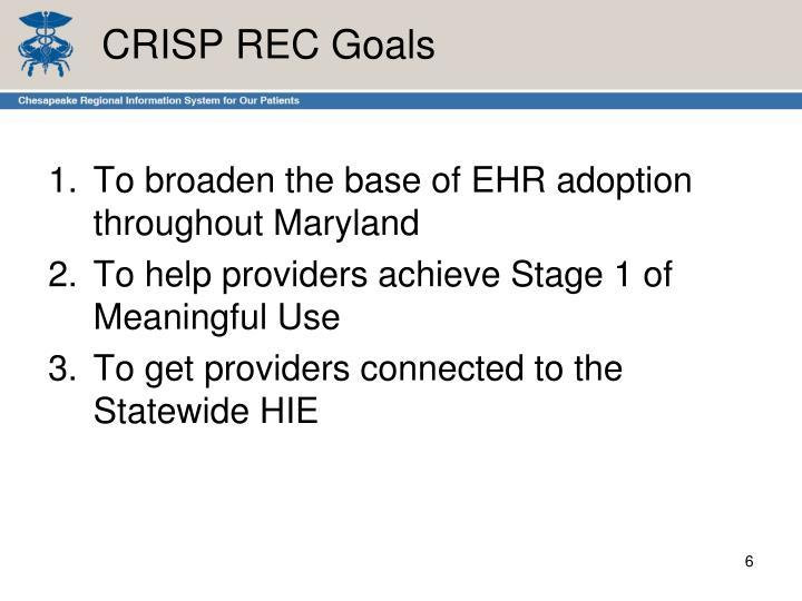 CRISP REC Goals