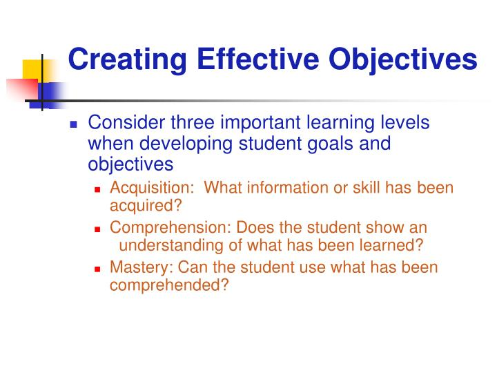 Creating Effective Objectives