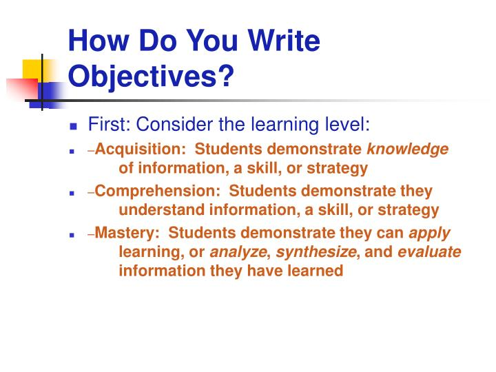 How Do You Write Objectives?