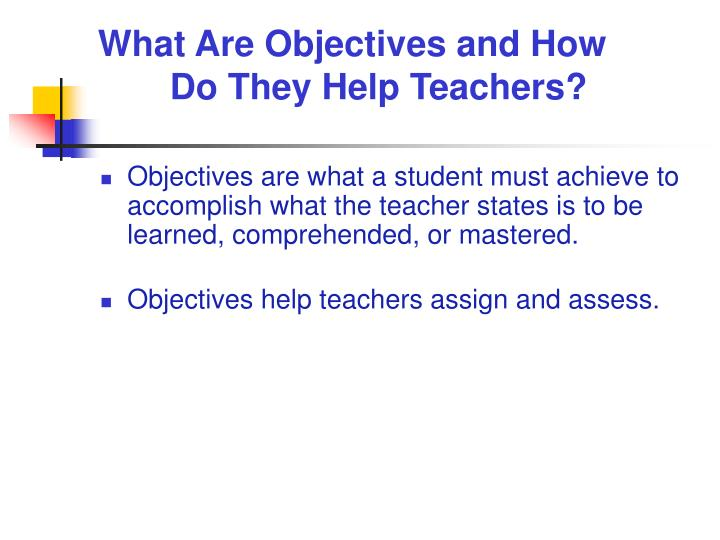 What Are Objectives and How Do They Help Teachers?