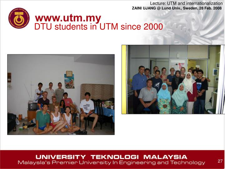 DTU students in UTM since 2000