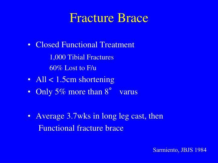 Fracture Brace