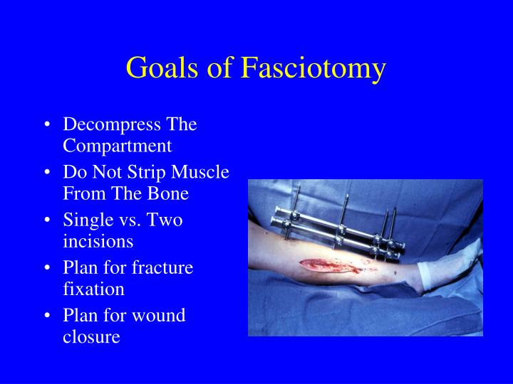 Goals of Fasciotomy
