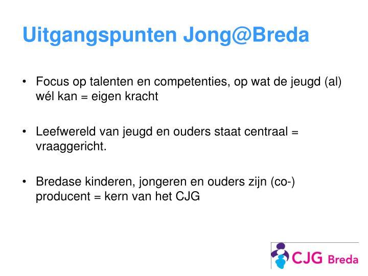 Uitgangspunten Jong@Breda