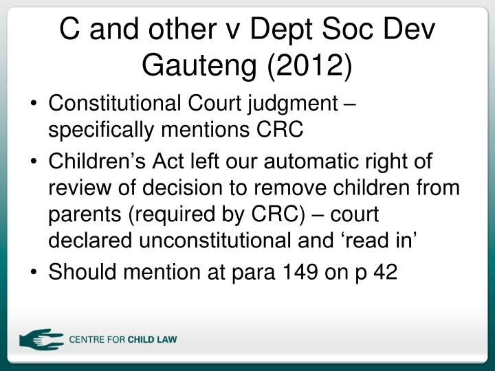 C and other v Dept Soc Dev Gauteng (2012)