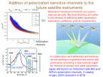 addition of polarization sensitive channels to the future satellite instruments