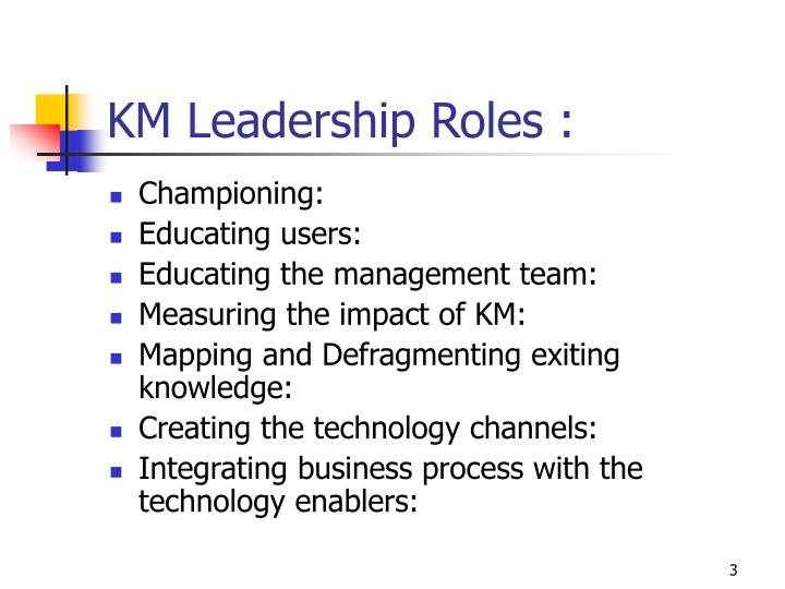 Km leadership roles