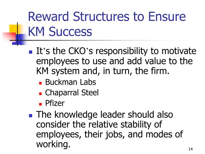Reward Structures to Ensure KM Success