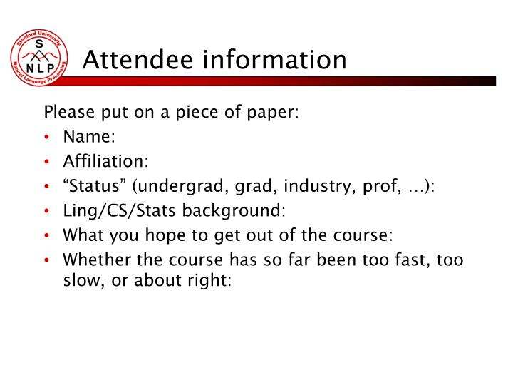 Attendee information