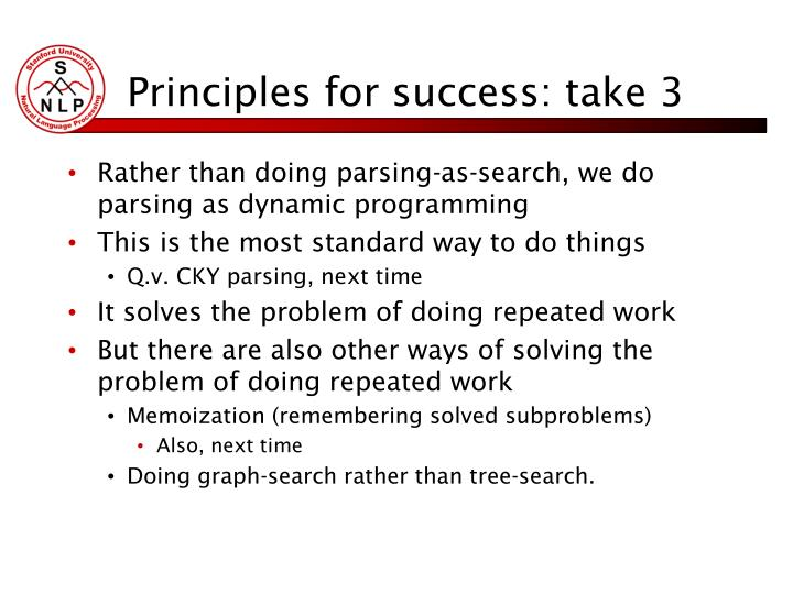 Principles for success: take 3