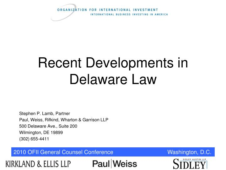 Recent developments in delaware law