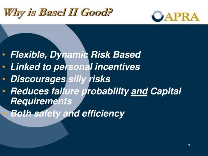 Why is Basel II Good?