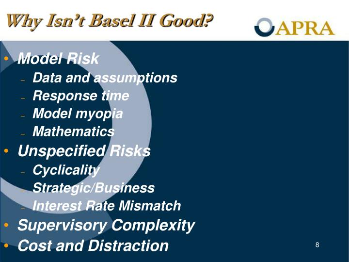 Why Isn't Basel II Good?
