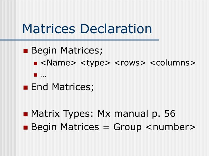 Matrices Declaration