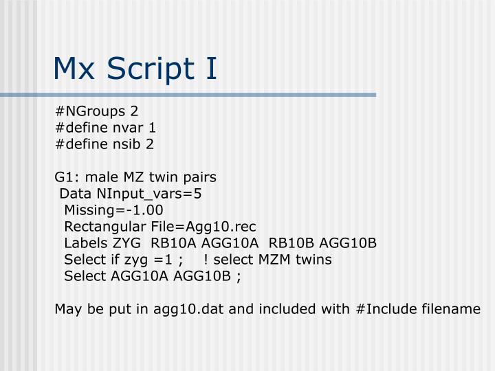 Mx Script I