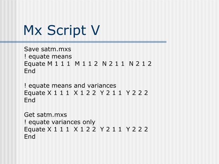 Mx Script V