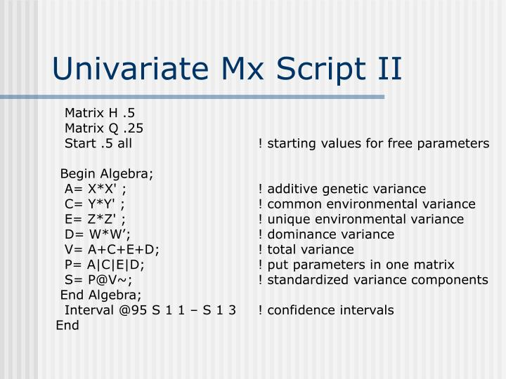 Univariate Mx Script II