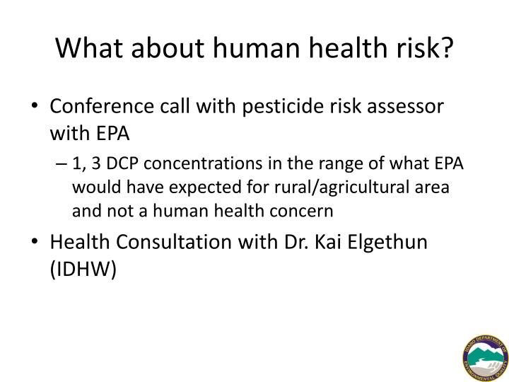 What about human health risk?
