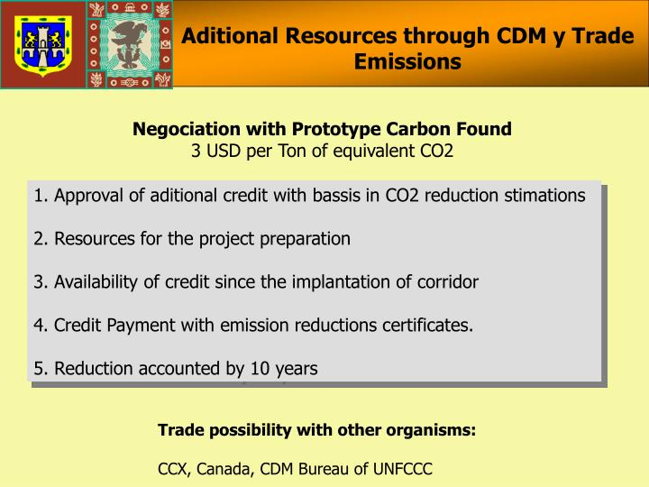 Aditional Resources through CDM y Trade Emissions