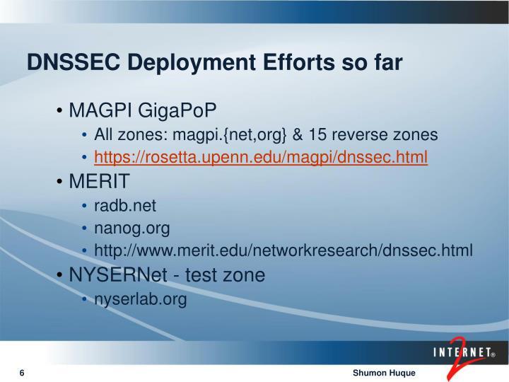DNSSEC Deployment Efforts so far