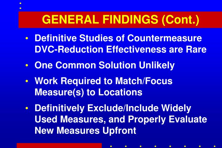 GENERAL FINDINGS (Cont.)