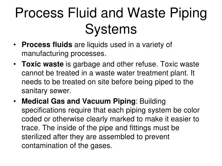 Process Fluid and Waste Piping Systems