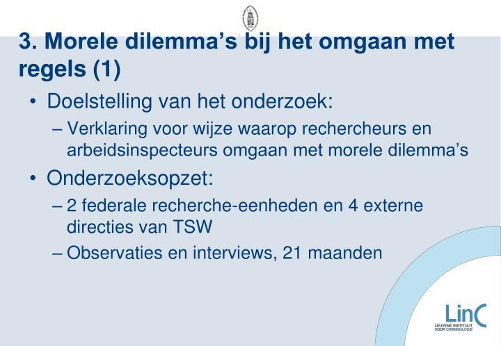 3. Morele dilemma's bij het omgaan met regels (1)
