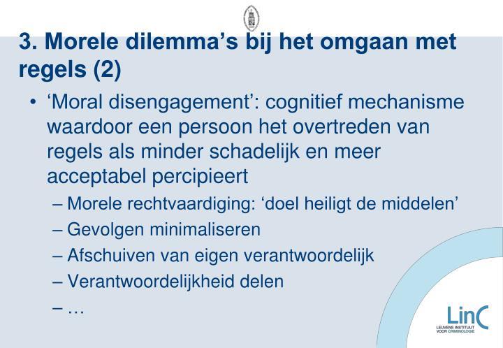 3. Morele dilemma's bij het omgaan met regels (2)