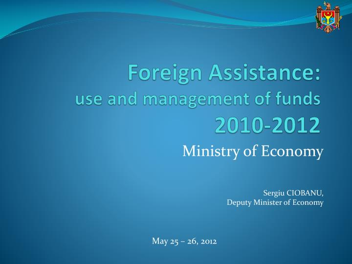 Foreign assistance use and management of funds 2010 2012