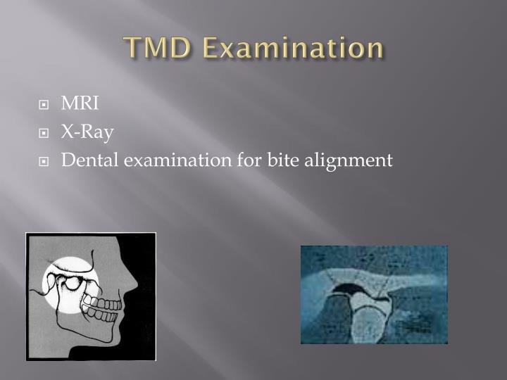 TMD Examination