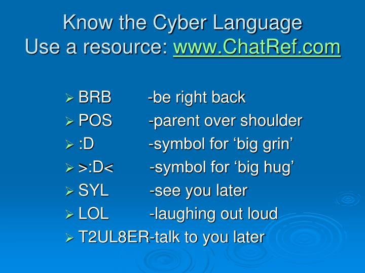 Know the cyber language use a resource www chatref com