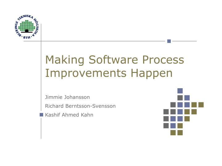 Making Software Process Improvements Happen