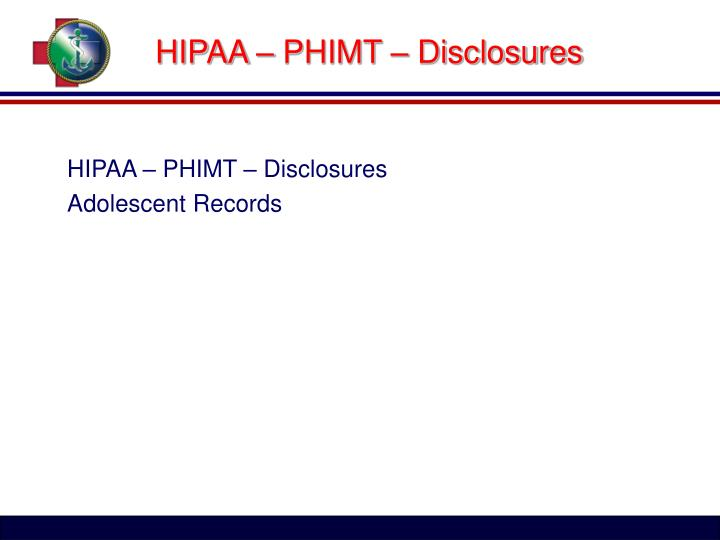 HIPAA – PHIMT – Disclosures
