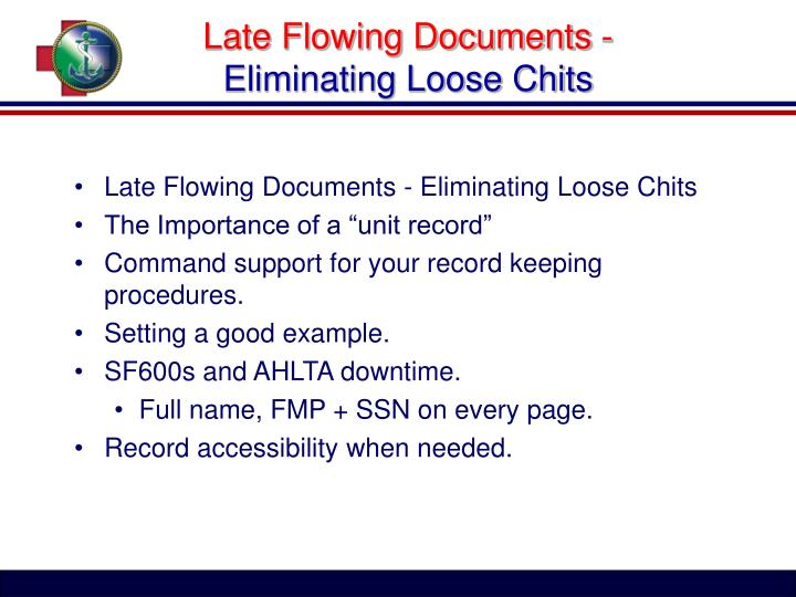 Late Flowing Documents -