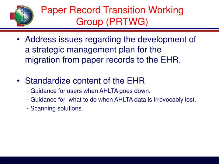 Paper Record Transition Working Group (PRTWG)