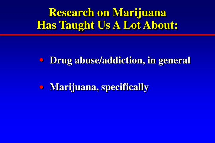 Research on Marijuana