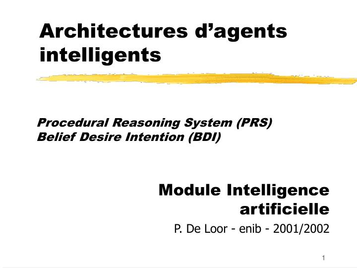 Architectures d agents intelligents