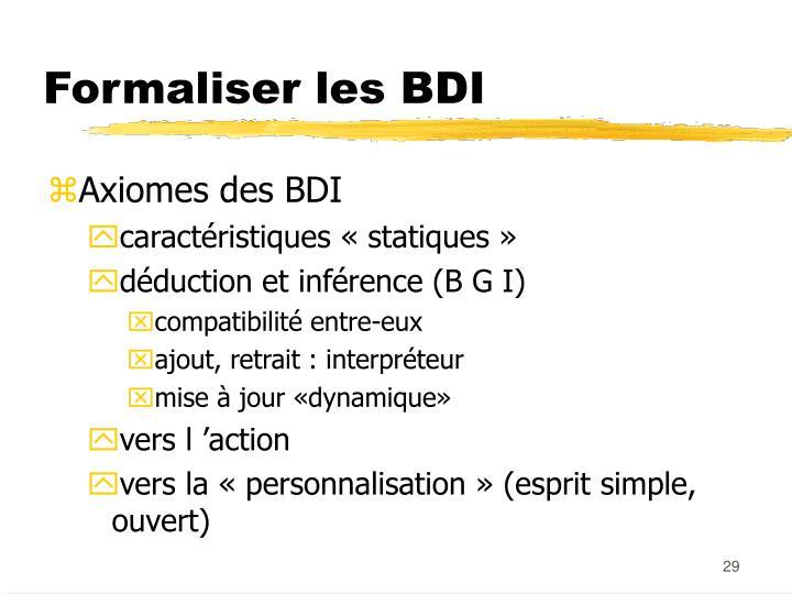Formaliser les BDI