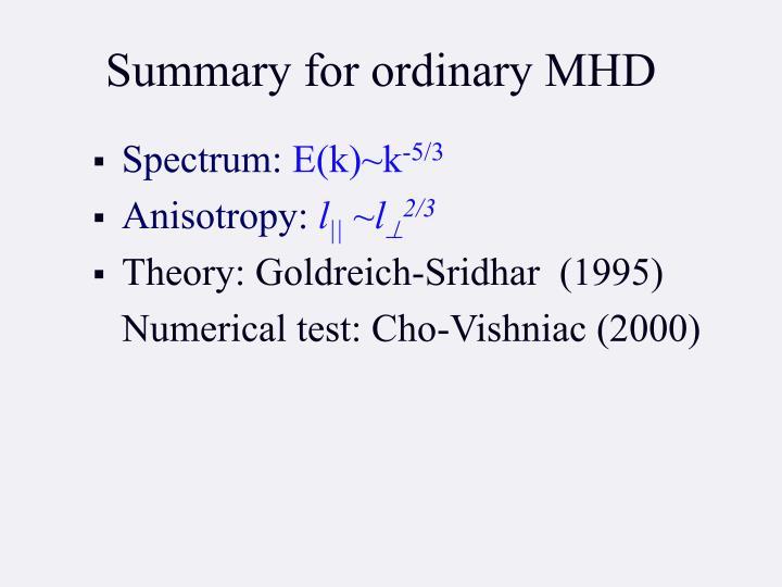 Summary for ordinary MHD