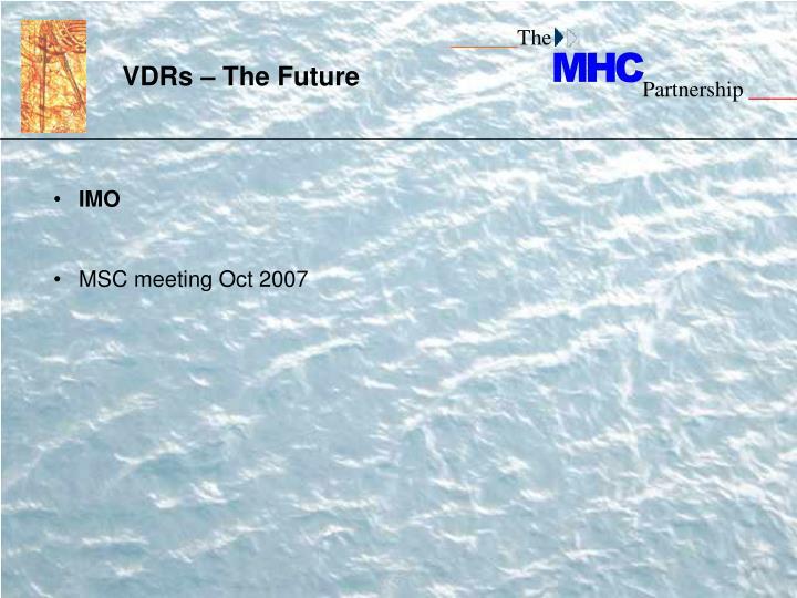 VDRs – The Future