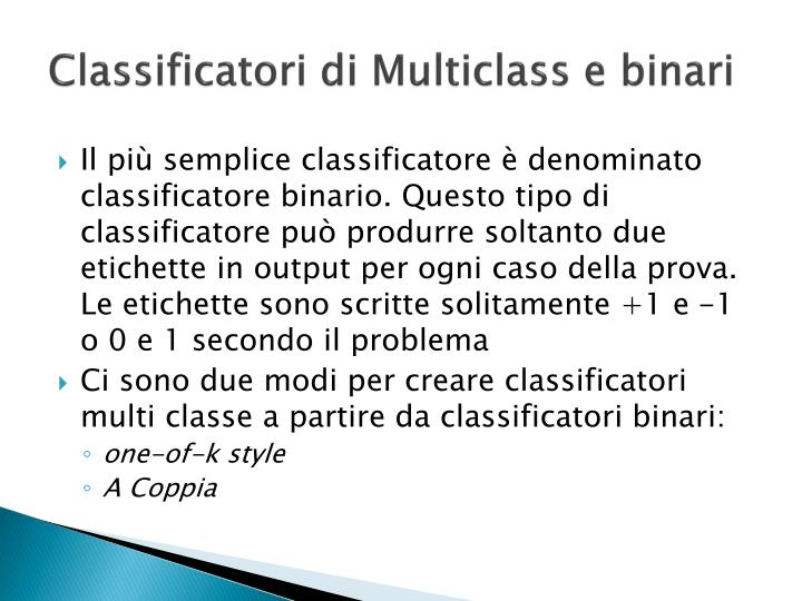 Classificatori di Multiclass e binari