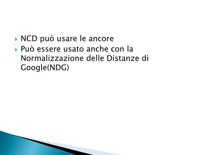 NCD può usare le ancore