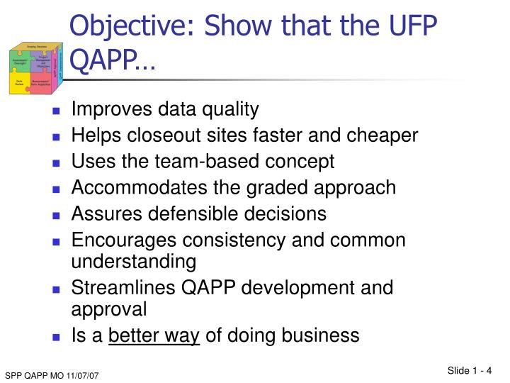 Objective: Show that the UFP QAPP…