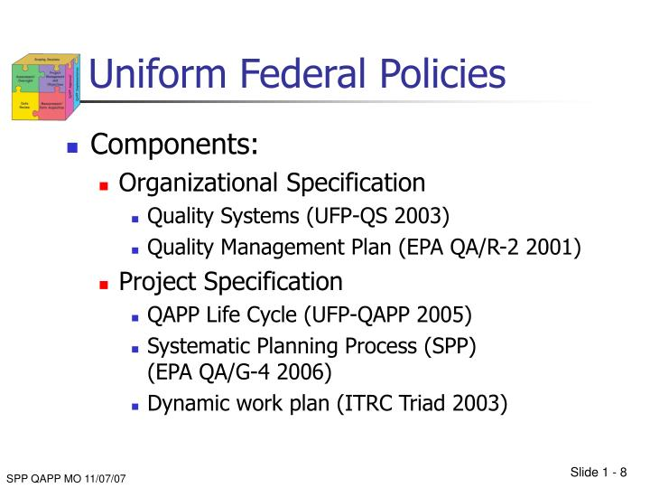 Uniform Federal Policies